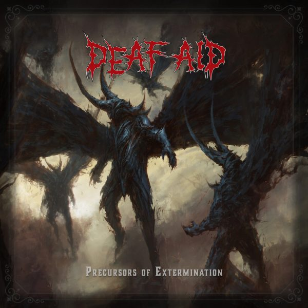 Cover - Precursors of Extermination - Deaf Aid