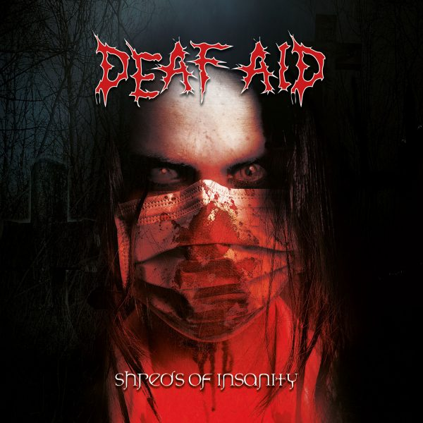 Cover - Shreds of Insanity - Deaf Aid